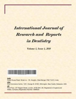 International Journal of Research and Reports in Dentistry